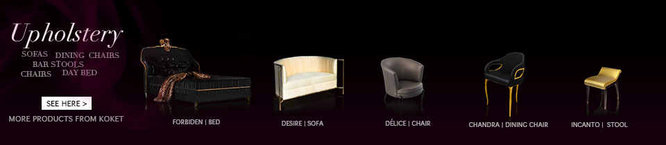 Upholstery Collection by Koket
