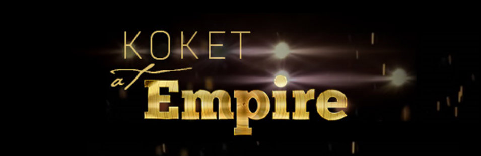 Set Design* KOKET in the Empire Finale