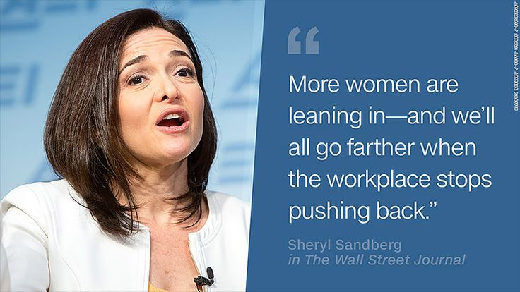 Sheryl Sandberg Women Empowerment Quote from The Wall Street Journal - More women are leaning in - and we'll all go further when the workplace stops pushing back.""