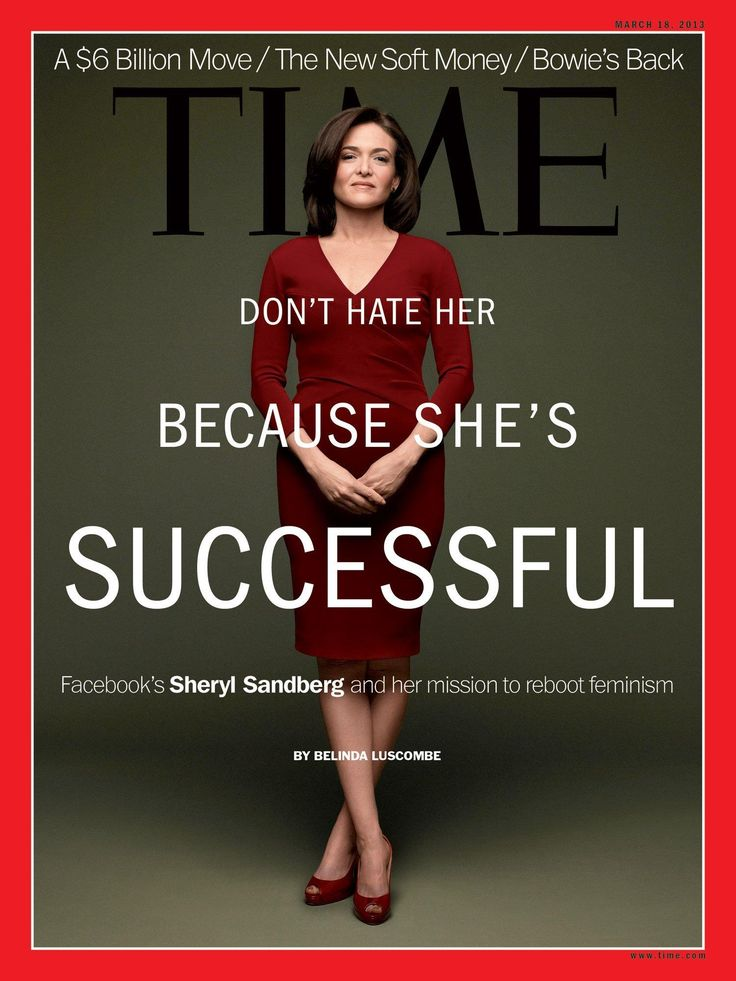 Sheryl Sandberg Time Magazine Cover - Women Empowerment - Don't hate her because she is successful