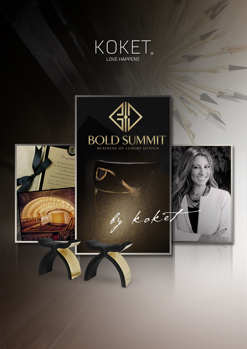 BOLD Summit Interior Design Conference - KOKET Janet Morais - Business of Luxury Design