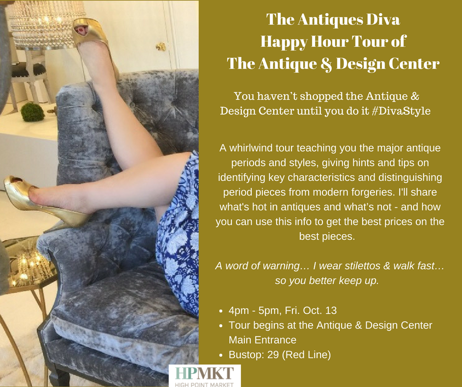 High Point Market 2017 - The Antiques Diva Early Bird Happy Hour Tour of The Antique Design Center - Toma Clark Haines - Antiques at High Point Market
