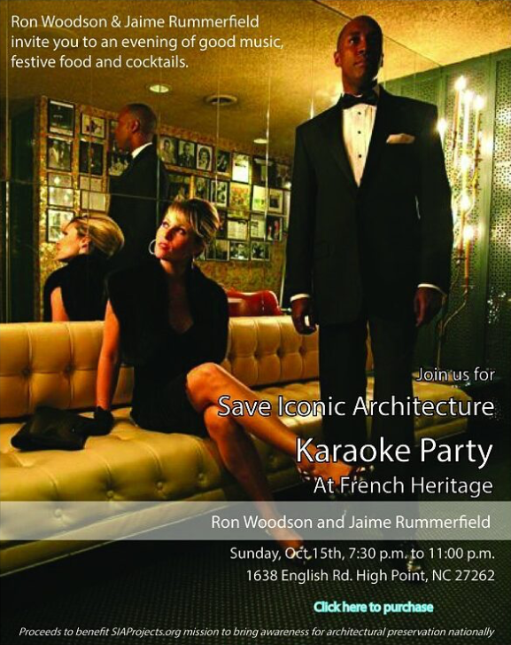 Designer Karaoke Party - French Heritage - High Point Market 2017 Style Spotters - Save Iconic Architecture Fundraiser