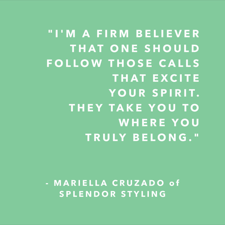 Mariella Cruzado of Splendor Styling - quote
