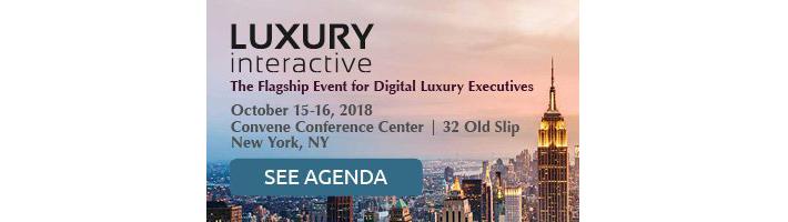 Luxury Interactive 2018 - luxury conferences - new york city conferences - nyc conferences - luxury focused conferences - luxury conference agenda
