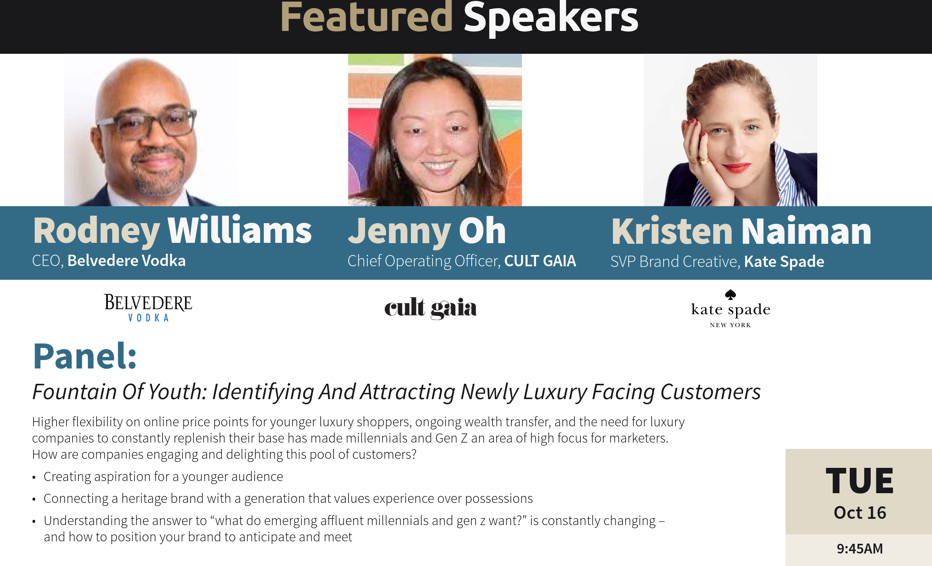 Luxury Interactive 2018 - panel discussion on attracting Gen Z and Millennial high net worth consumers, featuring the President & CEO ofBelvedere Vodka, the COO ofCult Gaiaand the SVP of Brand Creative forKate Spade - new york city conferences - luxury conferences nyc