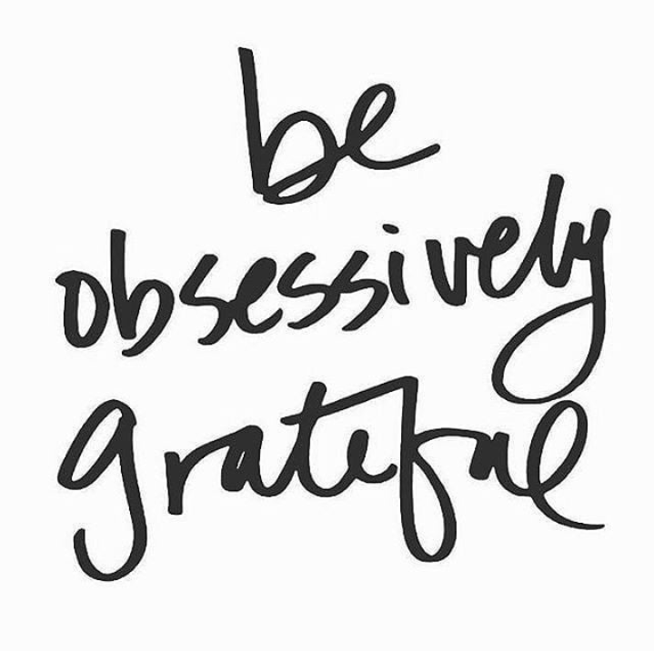 motivational quotes for women - be obsessively grateful