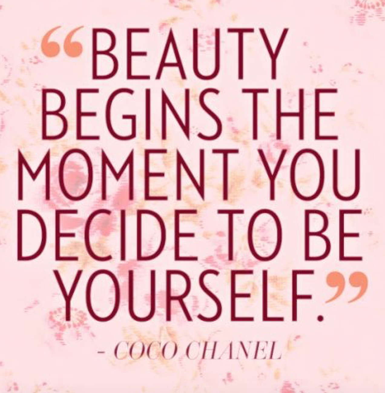 motivational quotes for women - beauty begins the moment you decide to be yourself - coco chanel quotes