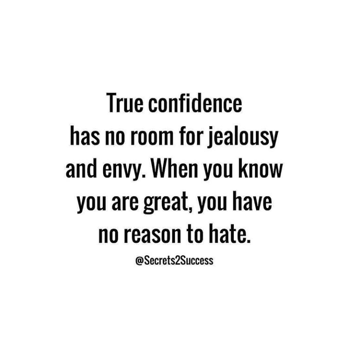 motivational quotes for women - true confidence has no room for jealousy and envy - @secrets2succcess