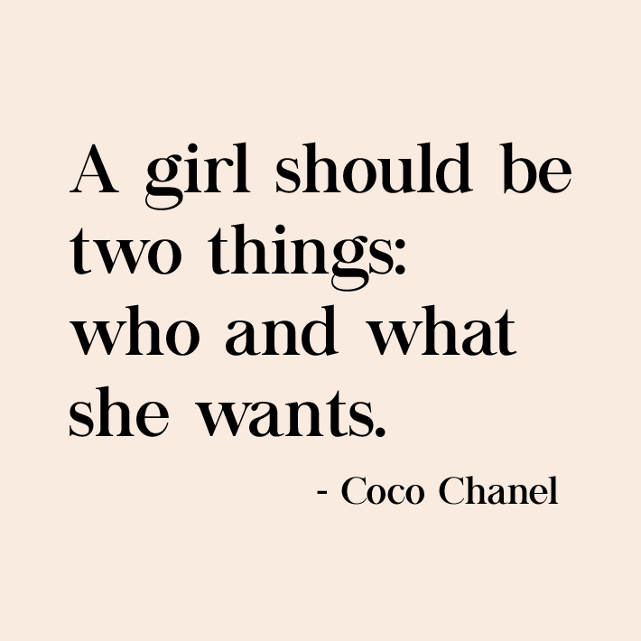 women empowerment quotes - a girl should be two things: who and what she wants. quote by coco chanel