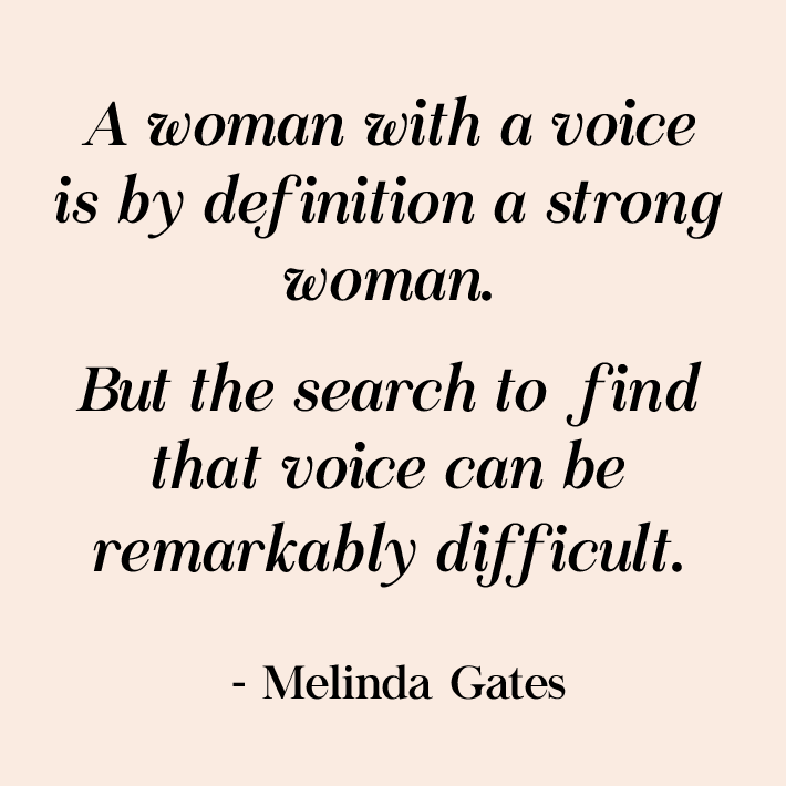 women empowerment quotes - a woman with a voice is by definition a strong woman. but the search to find that voice can be remarkable difficult. quote by melinda gates
