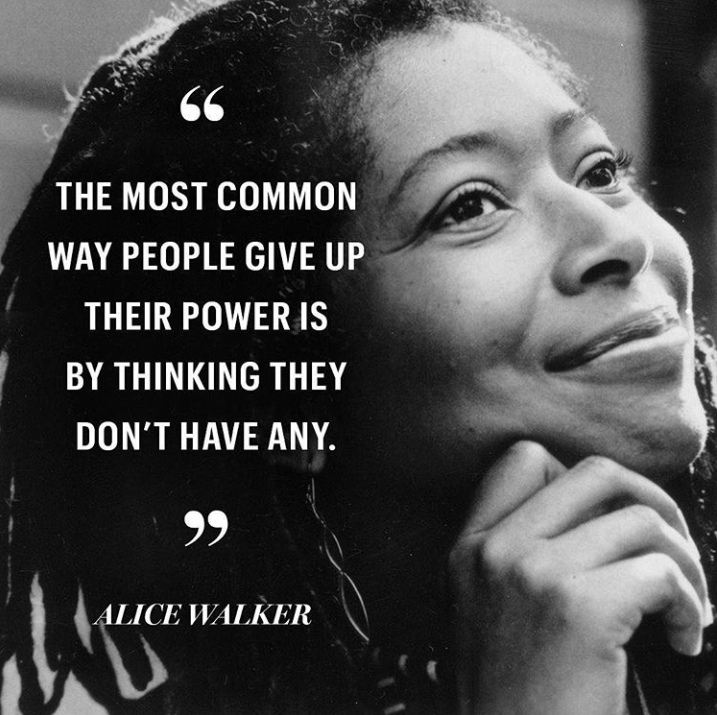 women empowerment quotes - the most common way people give up their power is by thinking they don't have any. quote by alice walker