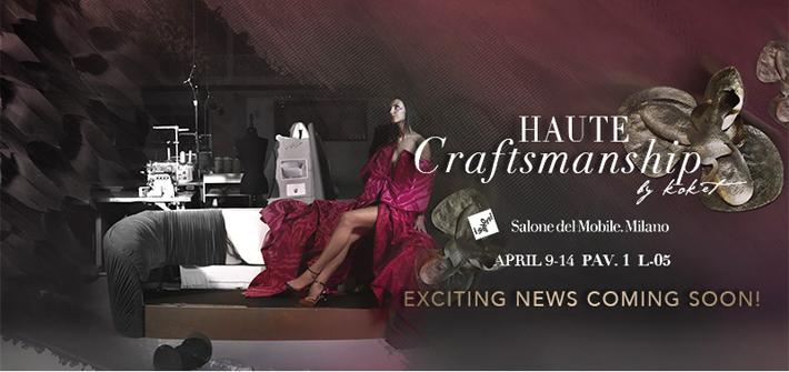 haute craftsmanship with koket at salone del mobile milano 2019