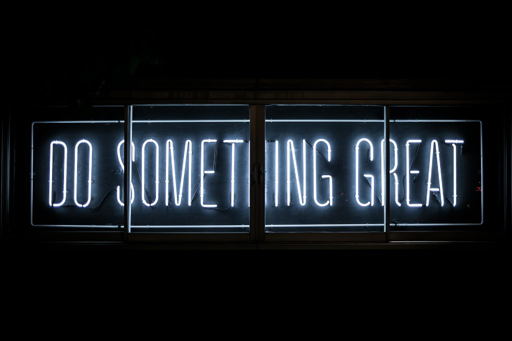 do something great - project - clark tibbs unsplash
