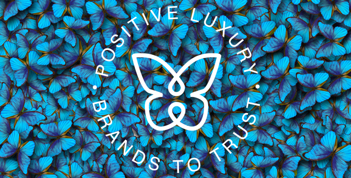 positive luxury butterfly mark - sustainable brands