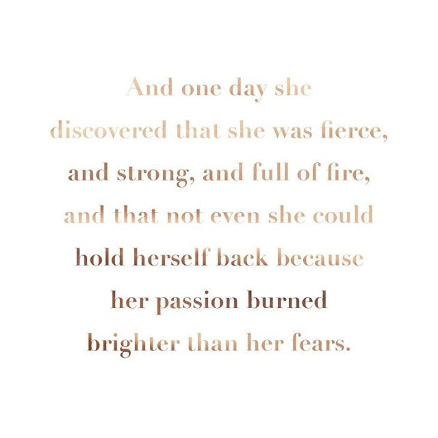 and one day she discovered that she was fierce....