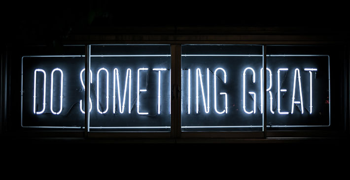 do something great - how to be successful