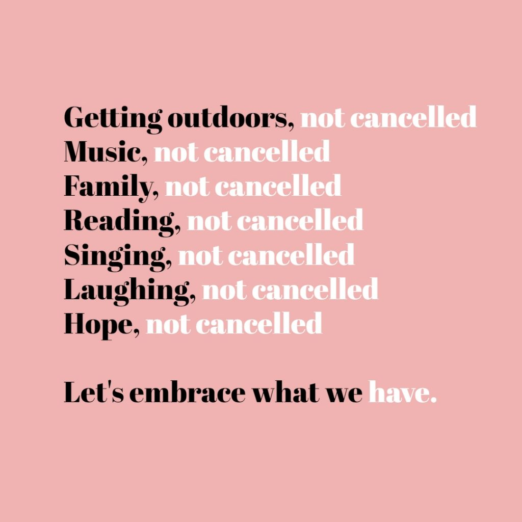finding the silver lining quotes - not cancelled - embrace what we have