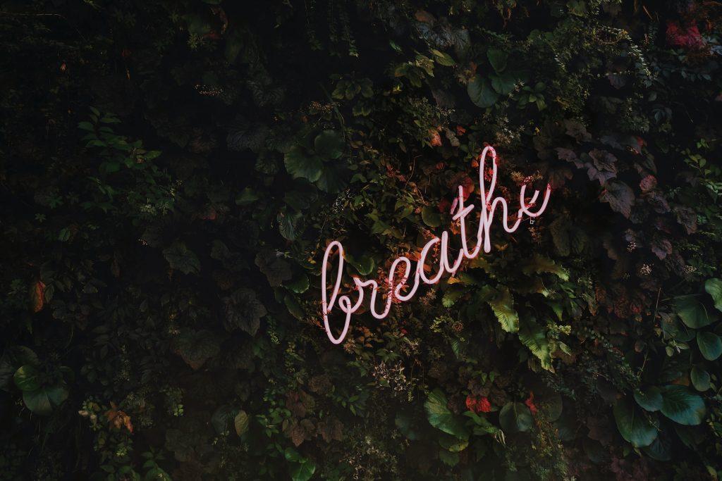 take time to breathe