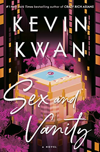 Sex and Vanity by Kevin Kwan - Summer Books to Read