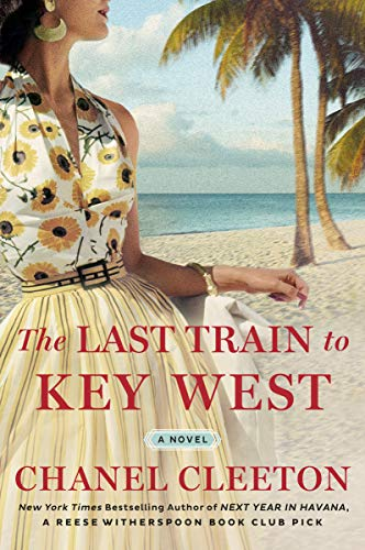 The Last Train to Key West by Chanel Cleeton - Summer Books to Read