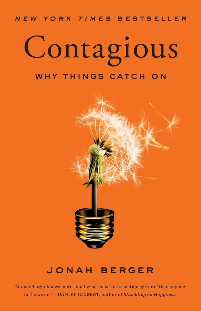 Contagious: Why Things Catch On by Jonah Berger - Lh Summer Reading List