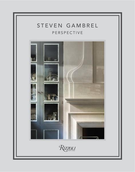 Perspective by Steven Gambrel best Interior Design Books