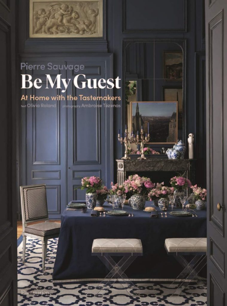Be My Guest: At Home with the Tastemakers - best home decor books fall 2020