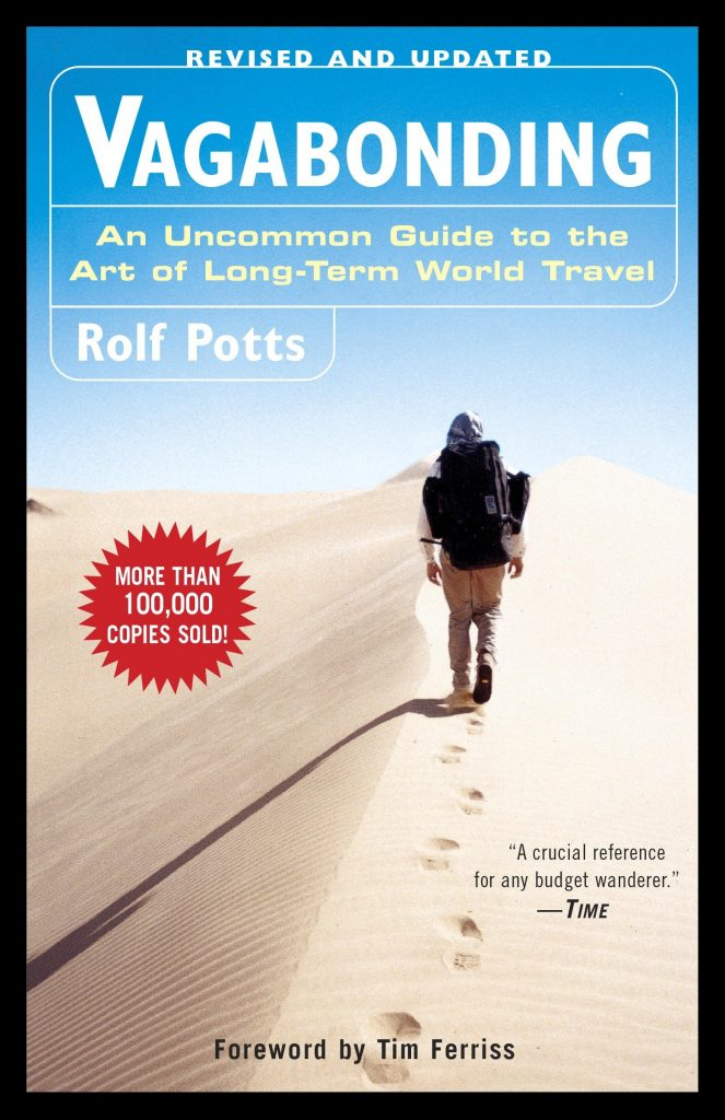 Vagabonding Uncommon Guide Long Term Travel by rolf potts