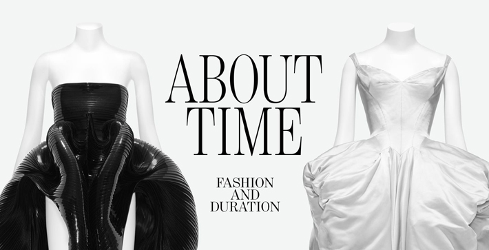 about time - fashion and duration the met exhibition