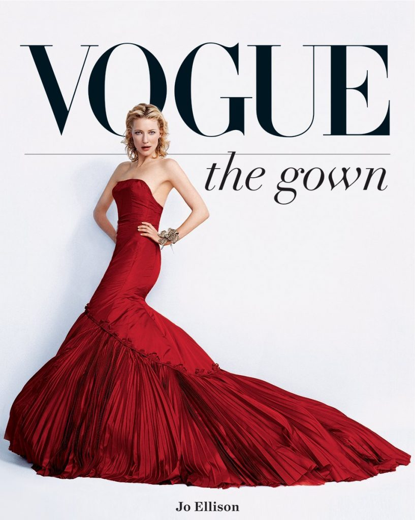history of fashion books - Vogue: The Gown by Jo Ellison