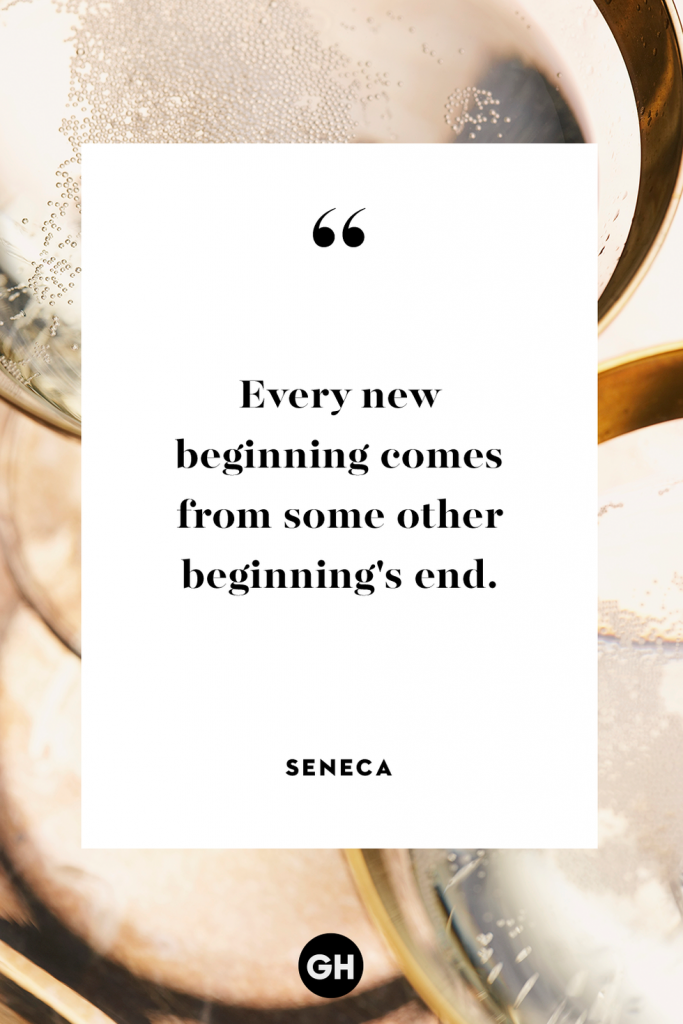 inspirational quotes captions for new year - every new beginning comes from some other beginning's end - seneca