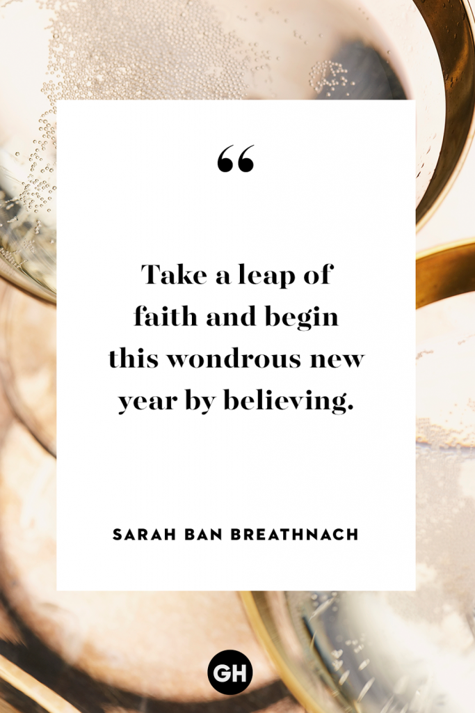 inspirational quotes captions for new year - take a leap of faith and begin this wonderous new year by believing - sarah ban breathnach
