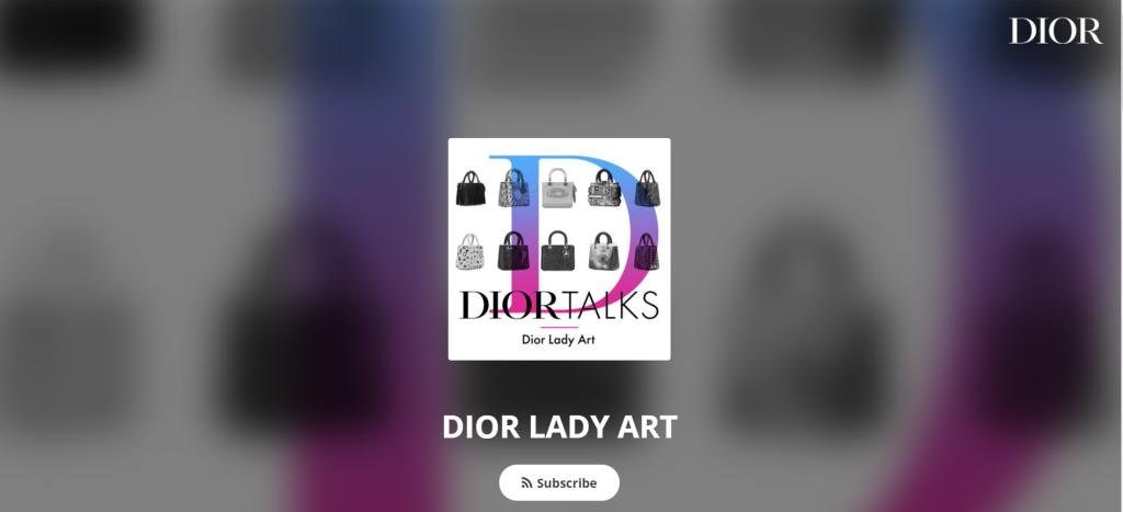 best fashion podcasts dior talks dior lady art