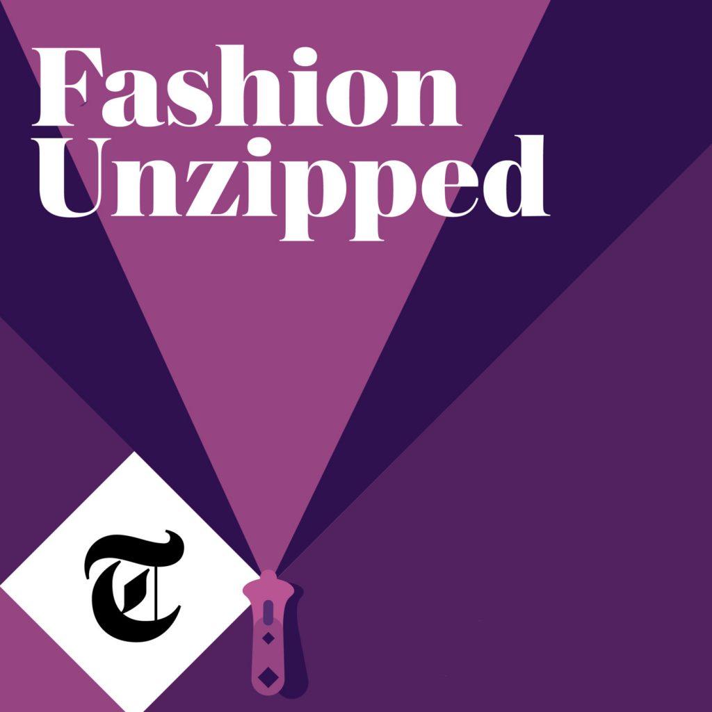 fashion unzipped podcast
