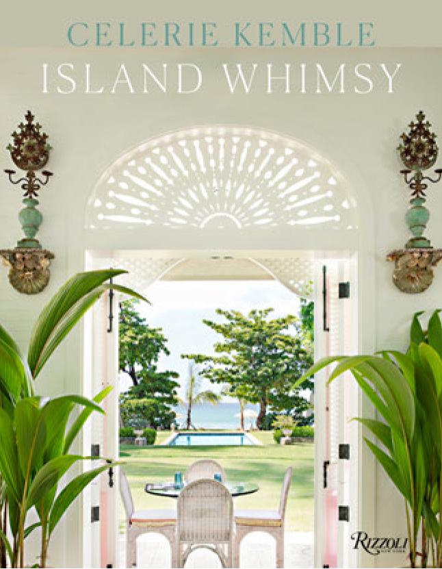 new interior design books Celerie-Kemble-Island-Whimsy
