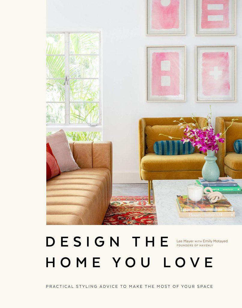 Design the Home You Love Interior