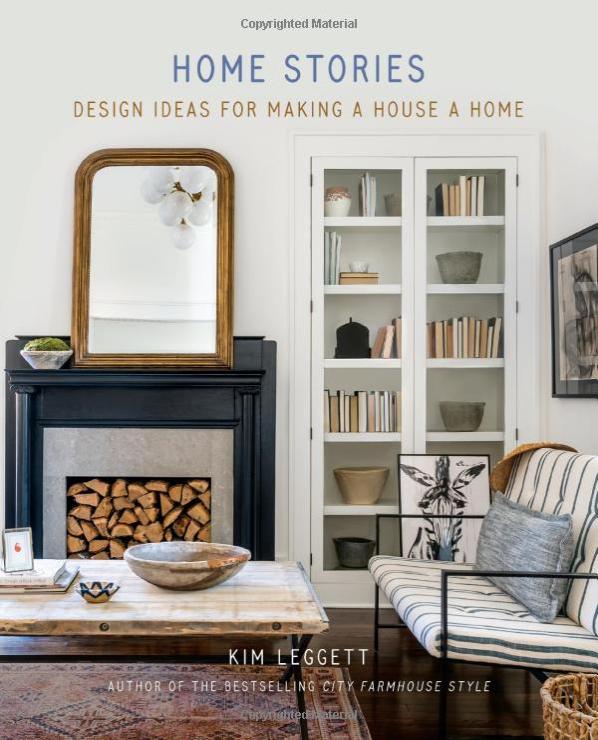 Home Stories design ideas for making a  house a home kim leggett