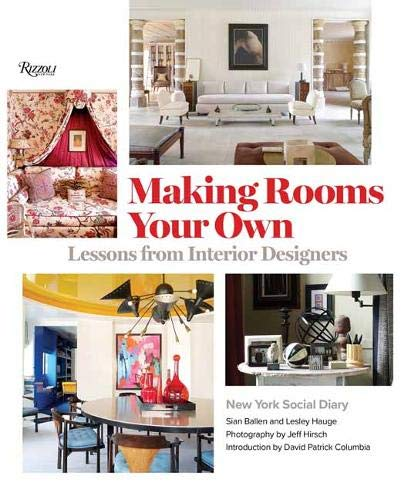 new interior decorating books Making Rooms Your Own Designers Lessons