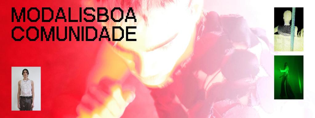 modalisboa lisboa fashion week 2021 lisbon portugal comunidate