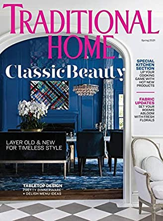 traditional home magazine spring 2021