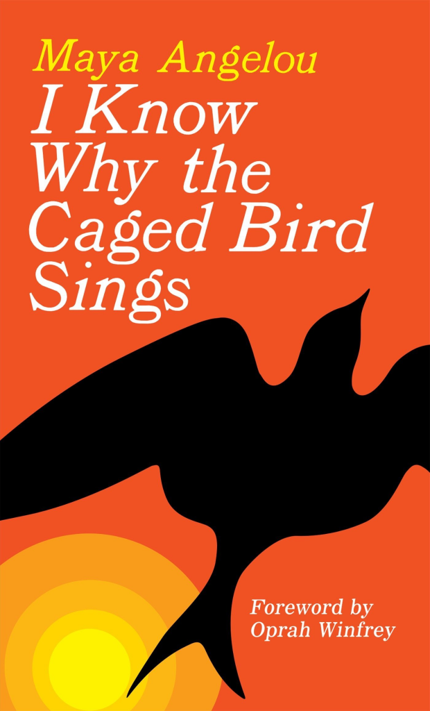 i know why the caged bird sings maya angelou books for and by women