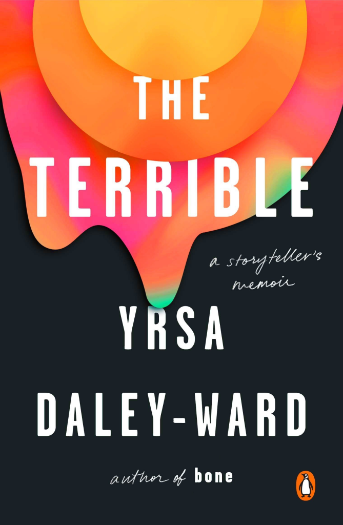 books by women for and about - The Terrible by Yrsa Daley-Ward