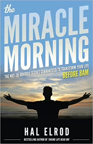 self-help books college age students The Miracle Morning by Hal Elrod